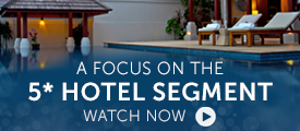 Briefing: a focus on the 5* hotel segment