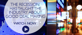 Briefing: The recession has taught the industry about good deal making