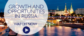 Briefing: Growth and opportunities in Russia