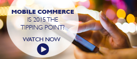 Briefing: 2015 could be a tipping point for mobile commerce