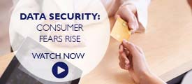 Briefing: Data Security fears rise among consumers