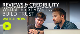 Briefing: Reviews & credibility – Websites strive to build trust