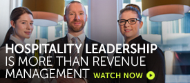 Briefing: Hospitality leadership is more than revenue management
