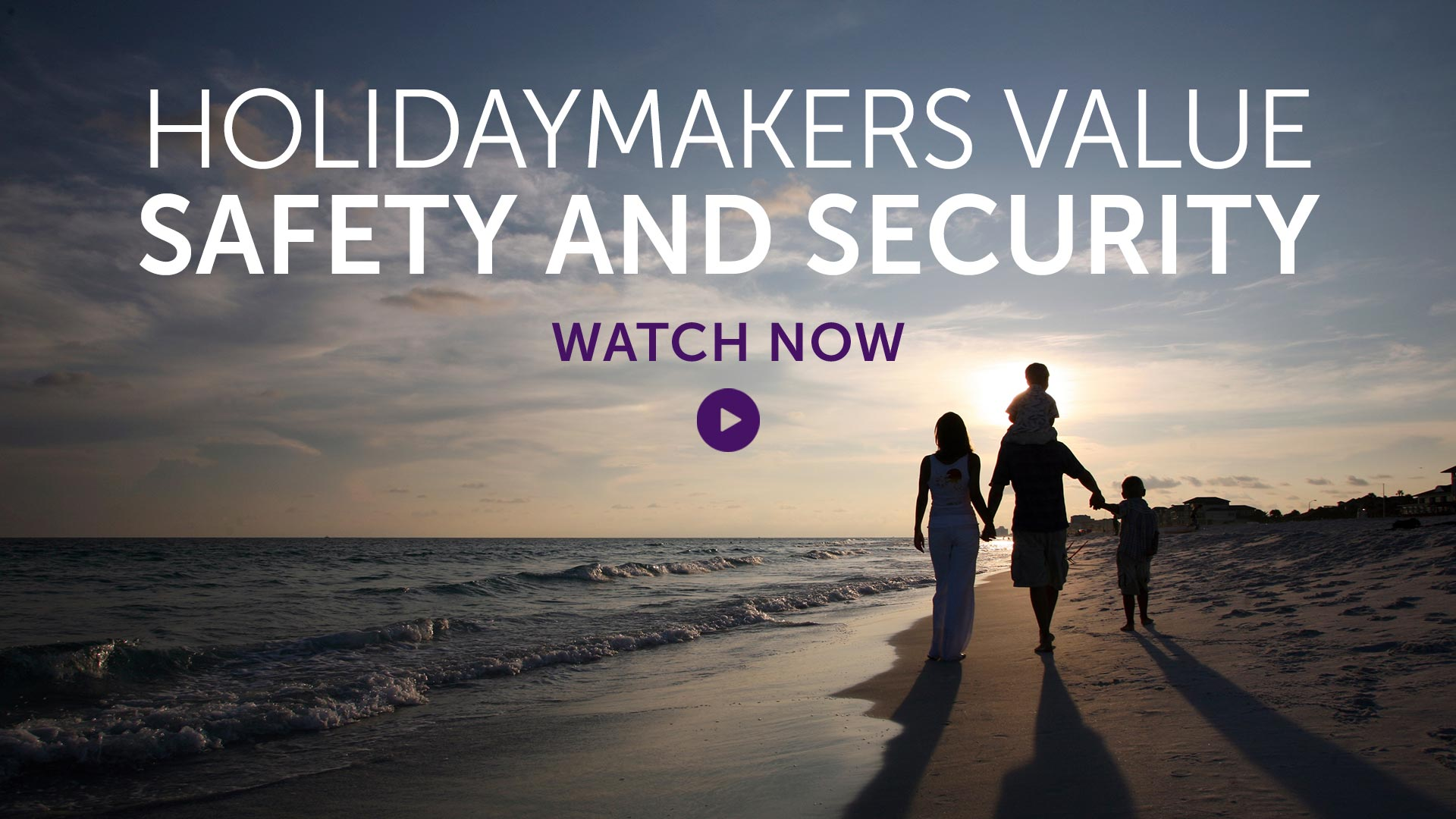 Briefing: Holidaymakers value safety and security