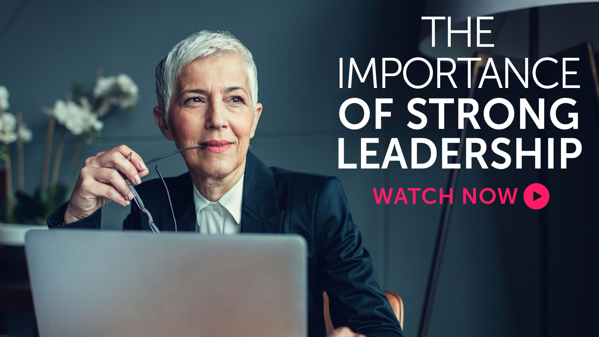 Briefing: The importance of strong leadership