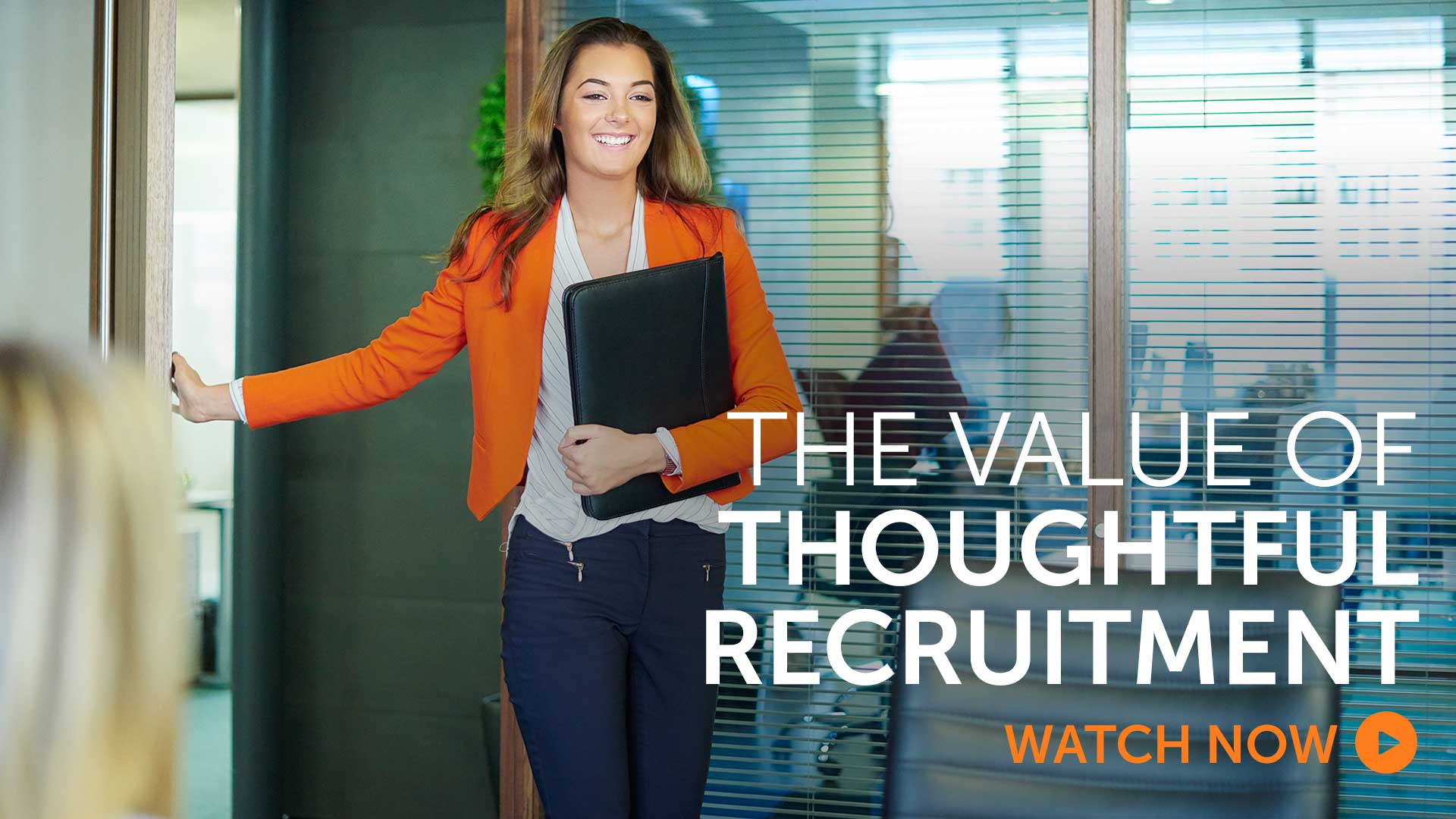 Briefing: The value of thoughtful recruitment