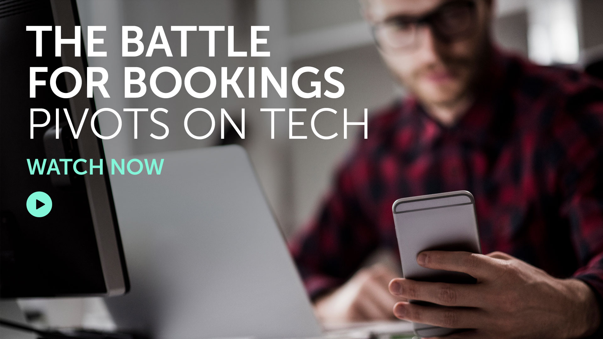 Briefing: The battle for bookings pivots on tech