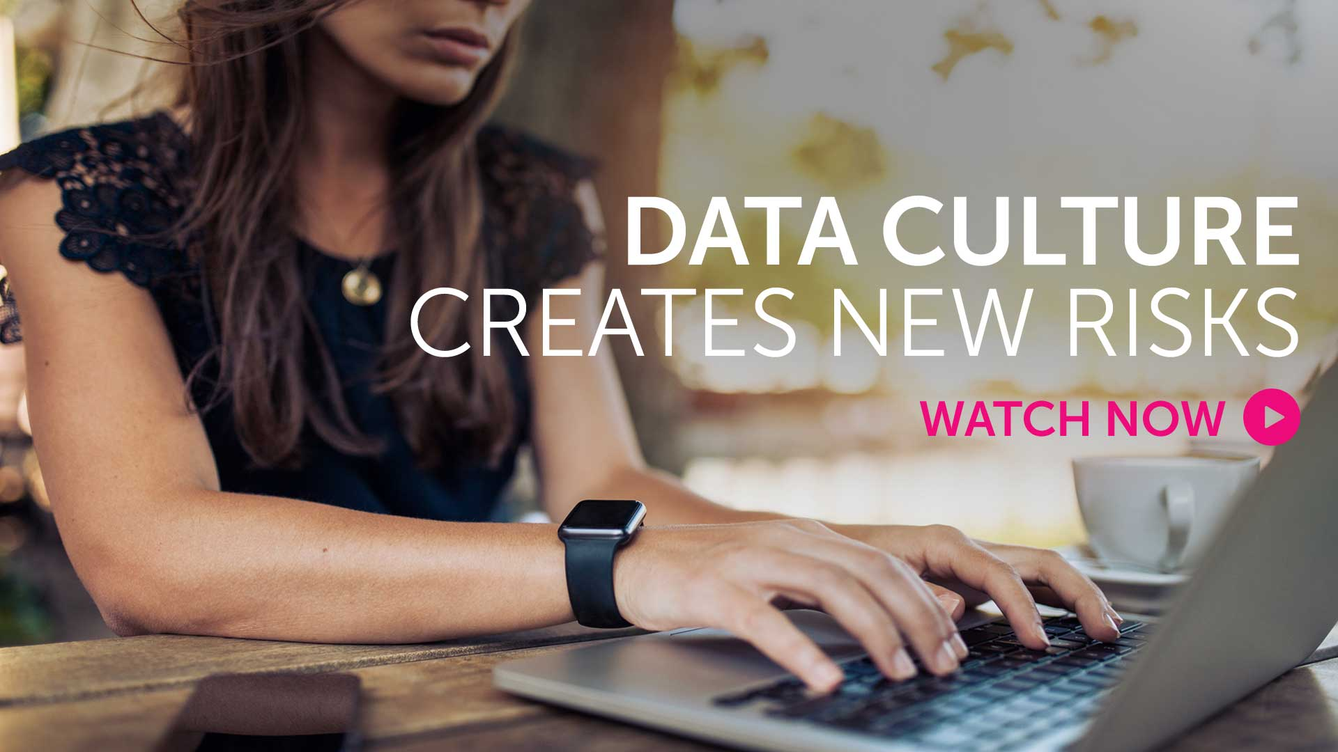 Briefing: Data culture creates new risks