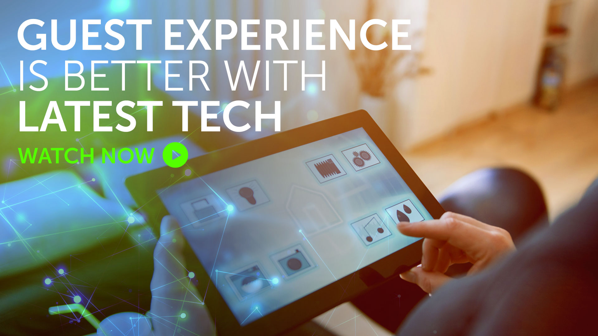 Briefing: Guest experience is better with latest tech